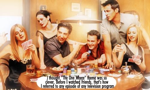 gotta love my FRIENDS!: Favorite Tv, Friends Love, Favorite Things, Friends Poker, Friends Tv, Friends Cast, Poker Night, Friends Addiction, Favorite Friends