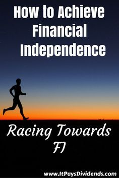Racing Towards FI: How to Achieve Financial Independence