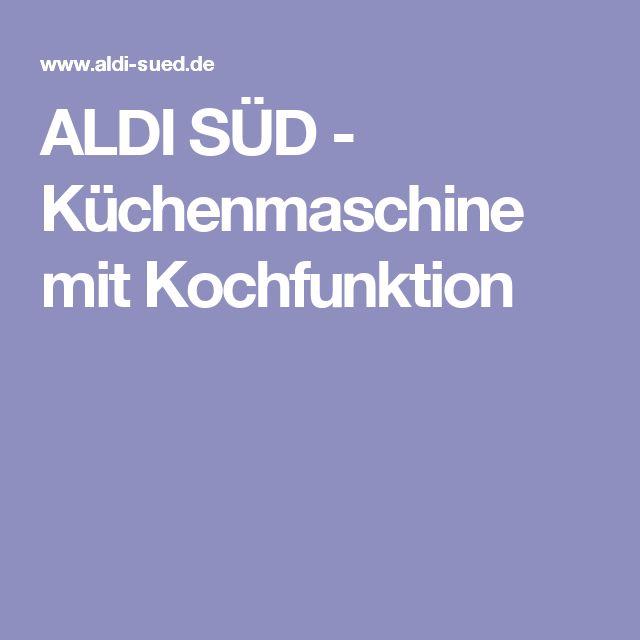 ALDI SÜD - Küchenmaschine mit Kochfunktion