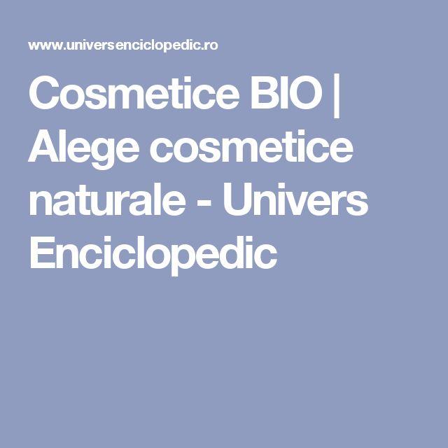 Cosmetice BIO | Alege cosmetice naturale - Univers Enciclopedic