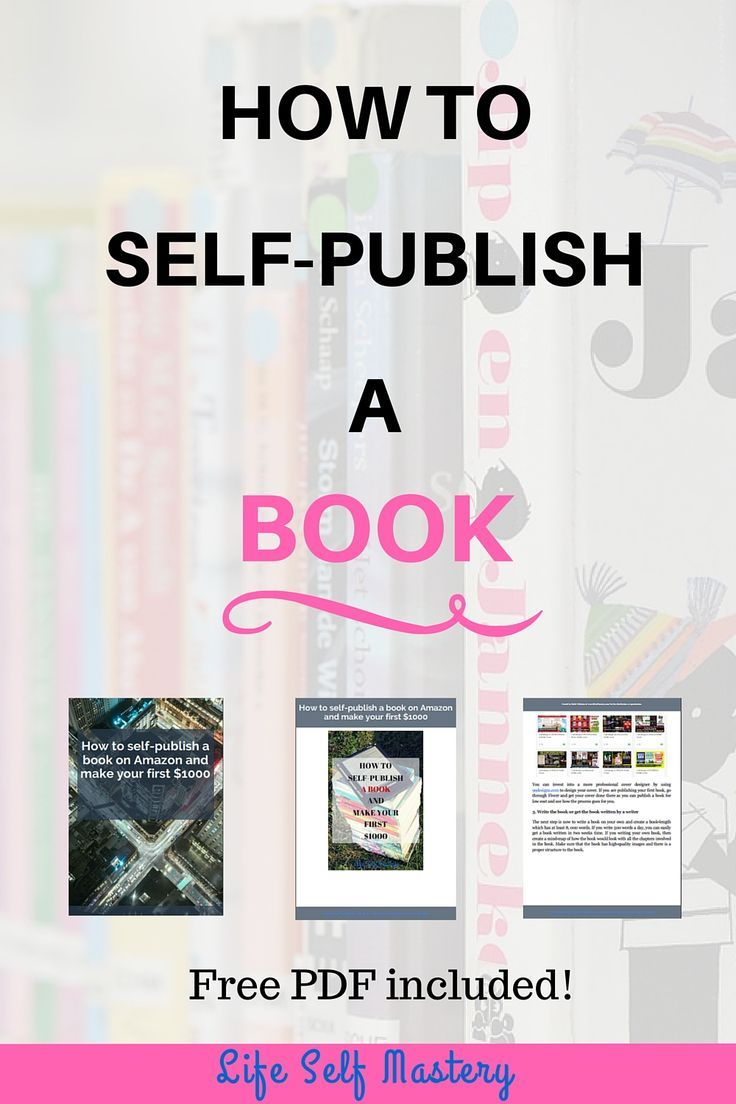 How To Selfpublish A Book On Amazon And Make Your First $1000 Learn
