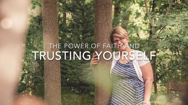 The Power of Faith and Trusting Yourself