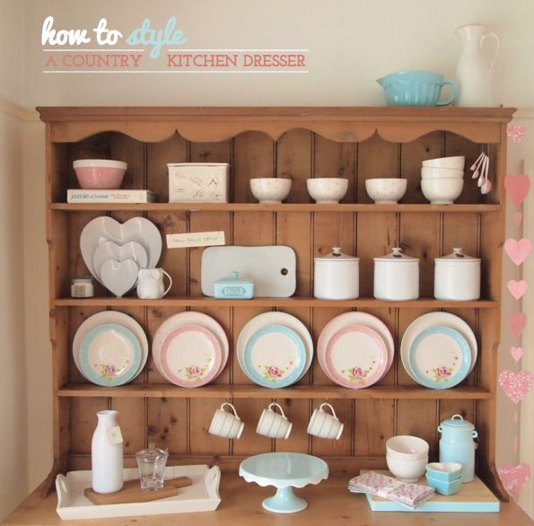 How To Style A Country Kitchen Dresser