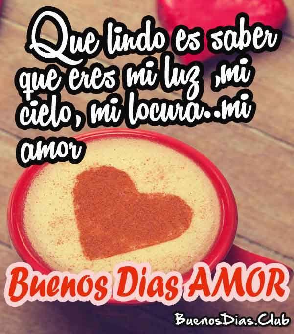 Pin En Buenos Días Mi Amor