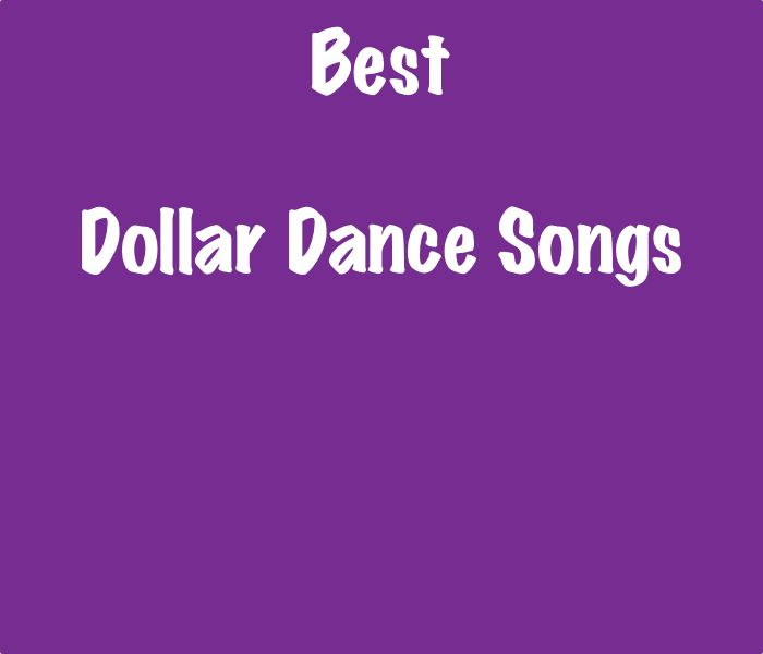 25+ Cute Dollar Dance Songs Ideas On Pinterest