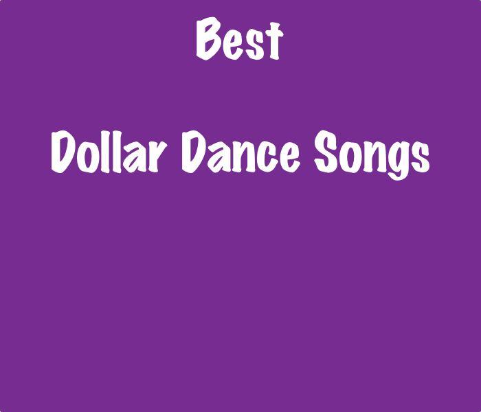 List of the Best Dollar Dance Songs - SongListsDB