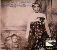 Bali 1928, Vol. II: Tembang Kuna: Songs From An Earlier Time: Tembang, Kidung, Kakawin [CD], 27731000