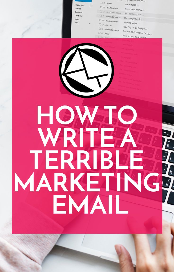 How To Write a Terrible Marketing Email | Pixelhive Blog | Email