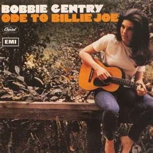 Bobbie Gentry was the bomb....so was Ode To Billie Joe & Fancy before Reba remade it.  She just seemed to fade into oblivion.