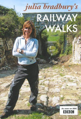 From 0.52 Julia Bradbury's Railway Walks