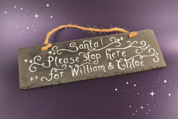 """Personalised slate door name plate """"Santa stop here"""" plaque hand painted by CoveCalligraphy                                                                                                                                                                                 More"""