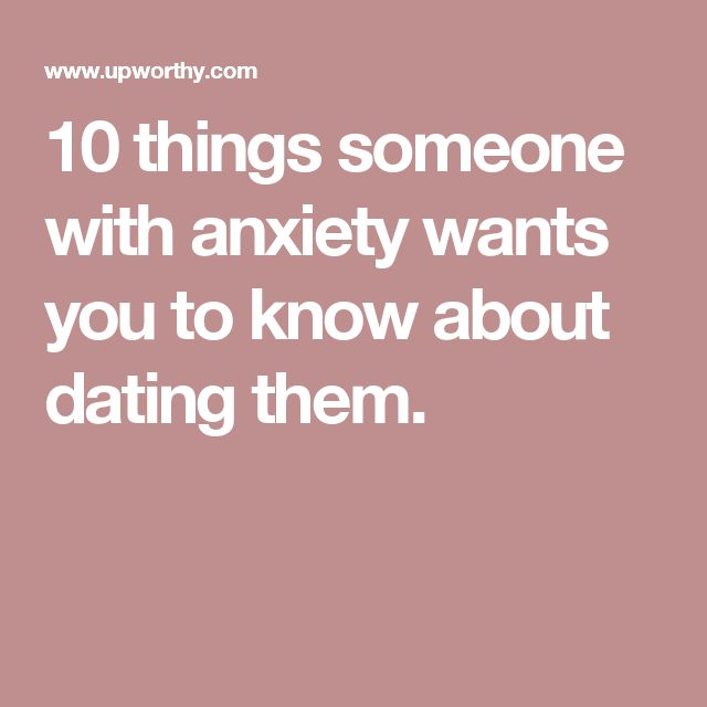Dating guys with anxiety