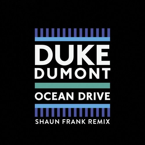 Download Duke Dumont - Ocean Drive mp3 free by ZippyDance.