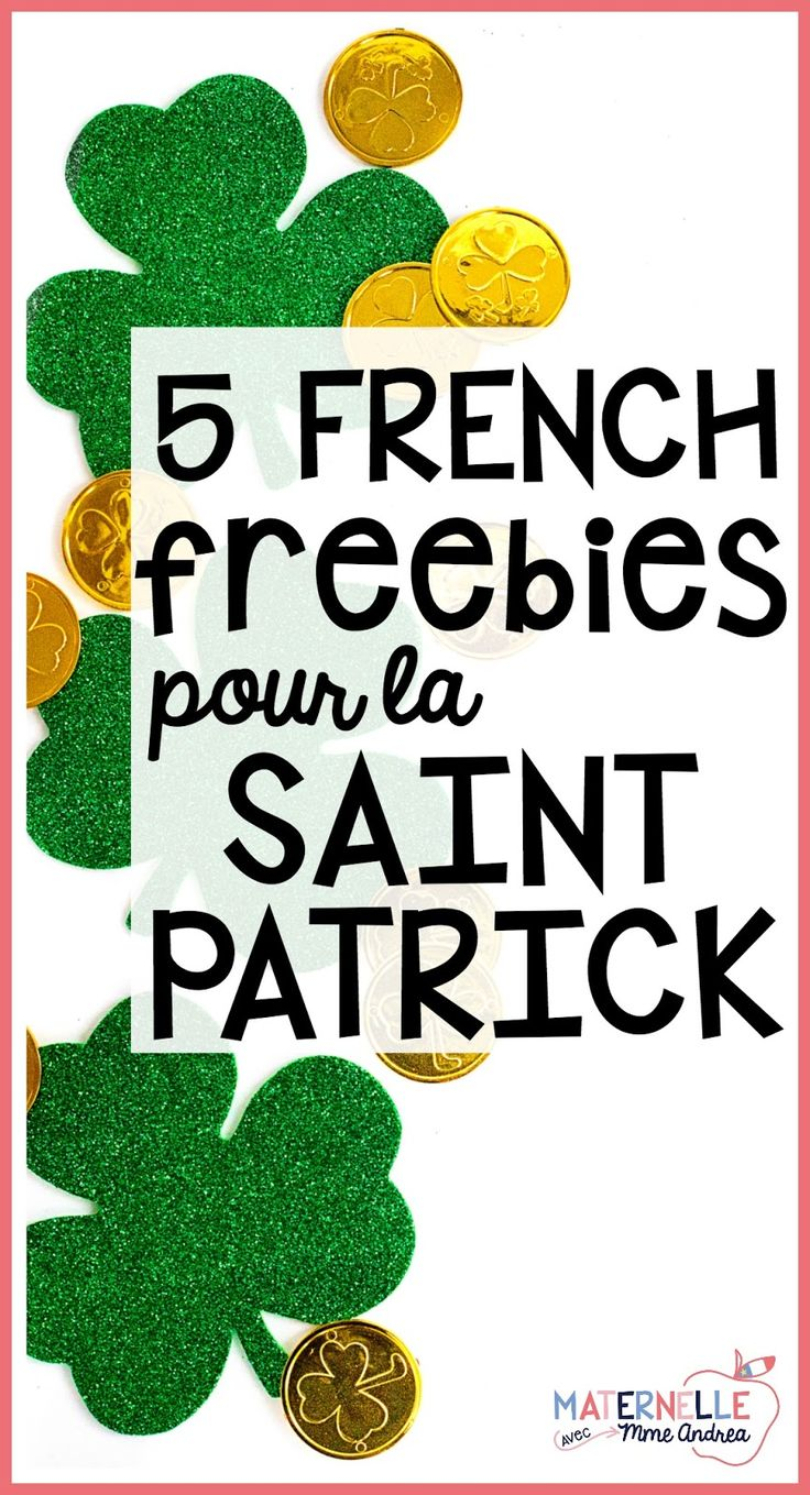 Find 5 French freebies that will be perfect for celebrating Saint Patrick's Day in your French primary classroom in this blog post