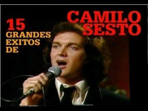 15 éxitos de Camilo Sesto En Vivo - YouTube