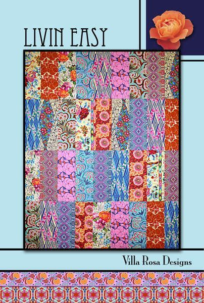 Livin Easy Quilt Pattern from Villa Rosa Designs by SewElegantly