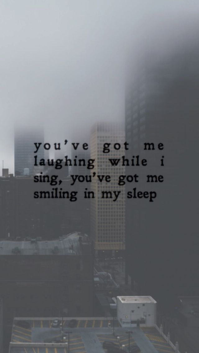 """You've got me laughing while I sing, you've got me smiling in my sleep"" demi lovato"