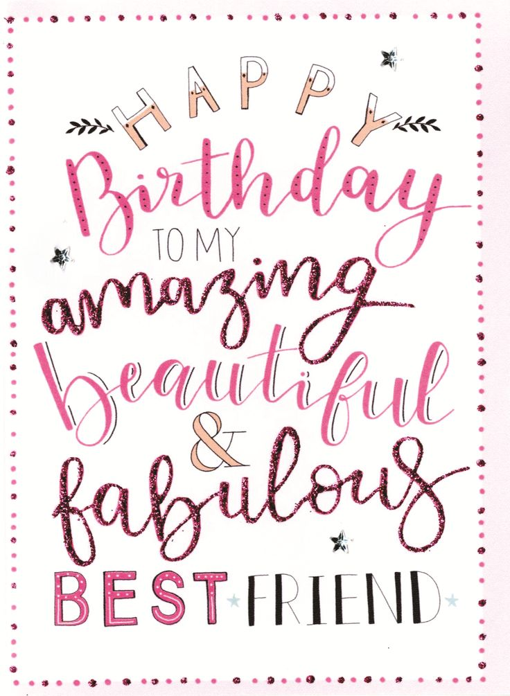 Pin By Erin Owens On Happy Birthday Happy Birthday Best Friend Happy Birthday Best Friend
