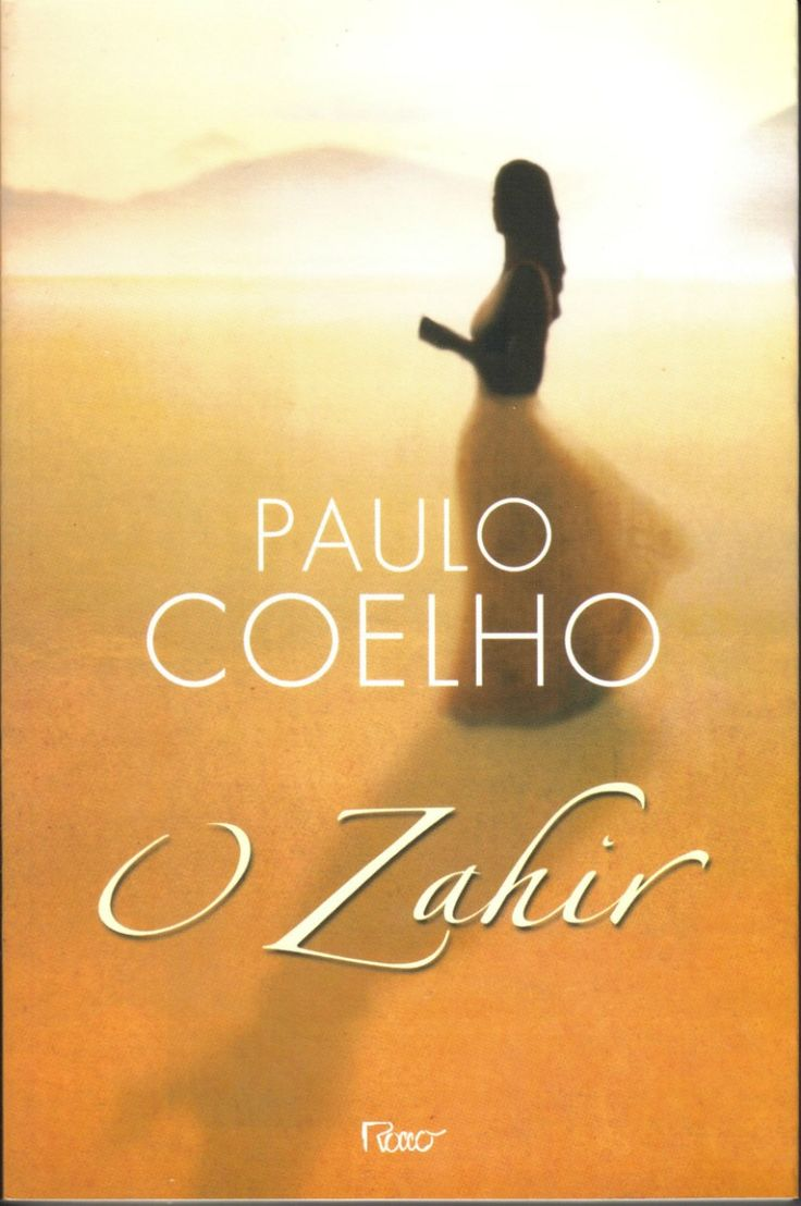 The Zahir by Paulo Coelho: The Zahir means 'the obvious' or 'conspicuous' in Arabic. The story revolves around the life of the narrator, a bestselling novelist, and in particular his search for his missing wife, Esther. He enjoys the privileges that money and celebrity bring. He is suspected of foul play by the police and the press and is a suspect in the disappearance of his wife. Through the narrator's journey from Paris to Kazakhstan, Coelho explores the various meanings of love and life.