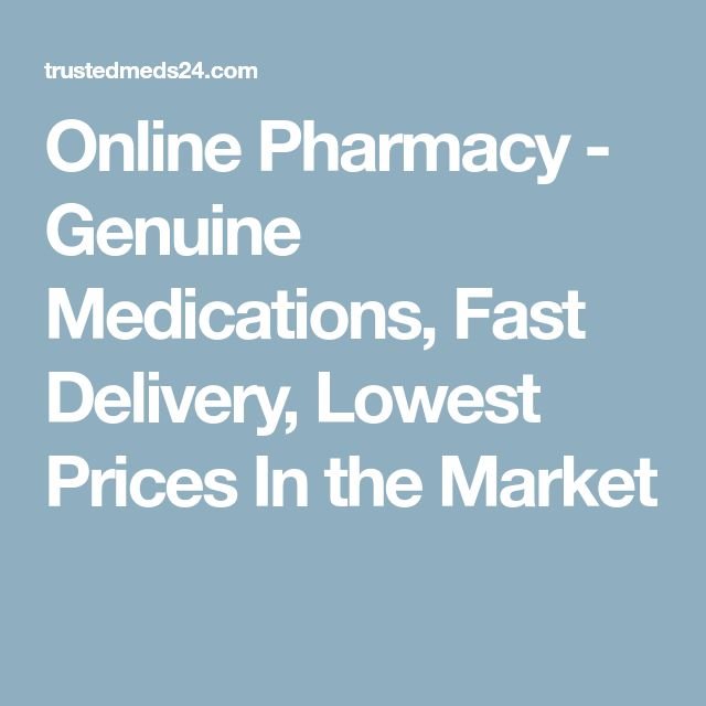 Online Pharmacy - Genuine Medications, Fast Delivery, Lowest Prices In the Market