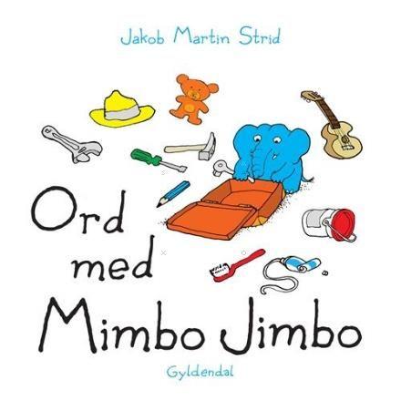Læs om Ord med Mimbo Jimbo (80kr) - og andre gode robuste papbøger