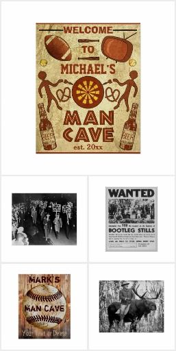 BestSelling Man Cave Posters. Awesome funny posters for the shed or garage. I had some much fun with them, I want to buy one as a gift for my boyfriend! there are plenty of designs available at zazzle that you can personalize. Source: http://www.zazzle.com/collections/bestselling_man_cave_posters-119165591775863475