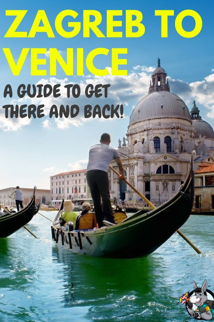 How To Get From Zagreb To Venice To Zagreb 2020 Chasing The Donkey East Europe Travel Europe Travel Croatia Travel