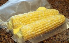 Sous vide self-buttering corn on the cob.