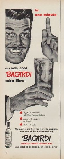 "Description: 1952 BACARDI RUM vintage magazine advertisement ""in one minute"" -- in one minute a cool, cool Bacardi cuba libre ... The easiest drink in the world to prepare, and one of the most refreshing. Bacardi ... World's Largest Selling Rum"
