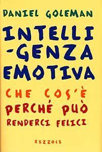 L'intelligenza emotiva secondo Daniel Goleman: una chiave per il successo! « Psicologia OK