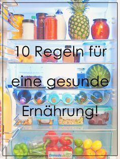 Bildergalerie: 10 Regeln für eine gesunde Ernährung