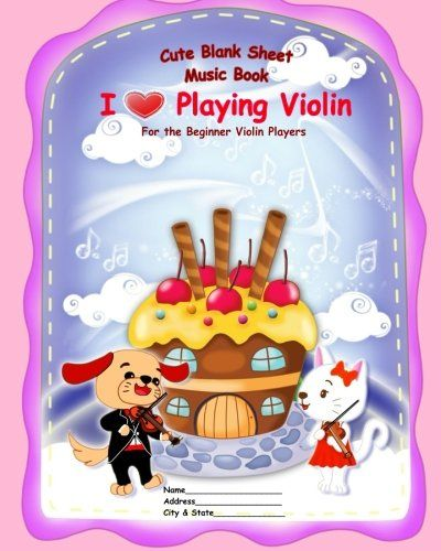 "Cute Blank Sheet Music Book ""I Love Playing Violin"": For the Beginner Violin Players by Tatiana Bandurina http://www.amazon.com/dp/1517385989/ref=cm_sw_r_pi_dp_W81-vb0SB6B71"