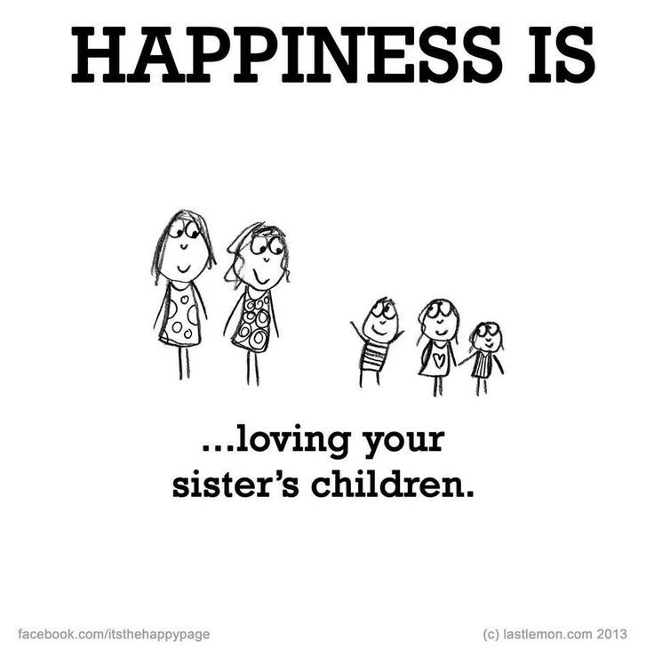 happiness is... loving your sister's children