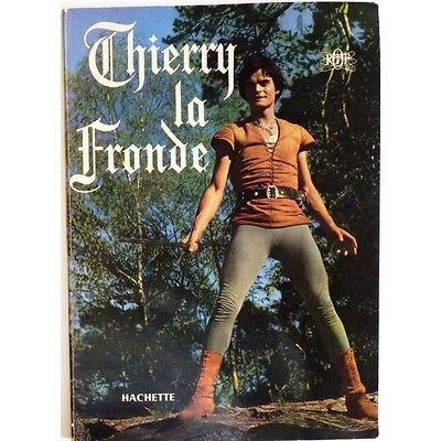 Thierry la Fronde  -  DERET Jean-Claude