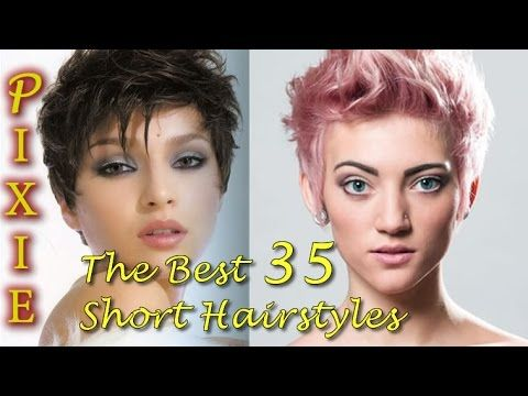 The Best 35 Short Pixie Hairstyles - Short Haircuts for Women