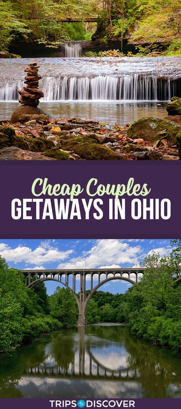 10 Cheap Weekend Getaways In Ohio For Couples Cheap Weekend Getaways Weekend Getaways For Couples Ohio Weekend Getaways