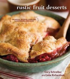 Rustic Fruit Desserts by Julie Richardson: Cobbler, Recipe, July Richardson, Book, Cory Schreiber, Fruit Desserts, Cheddar Biscuits, Pandowdi, Rustic Fruit