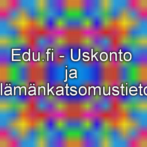 Edu.fi - Uskonto ja elämänkatsomustieto