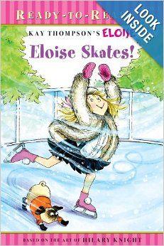 Eloise Skates! (Ready-to-Reads) Price:$3.59
