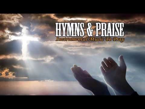 3 Hours Popular Hymns & Praise Worship Music - Christian