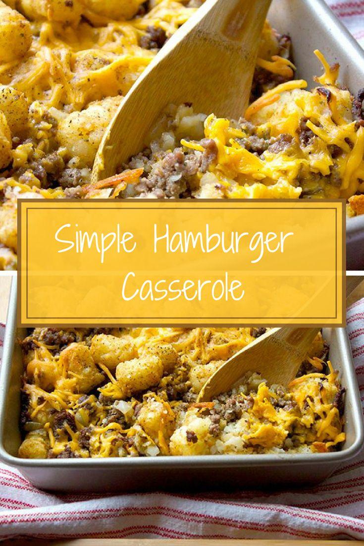 The Best Hillbilly Hamburger Casserole Family Favorite Recipe Recipes Ground Beef Recipes Hamburger Casseroles Recipes