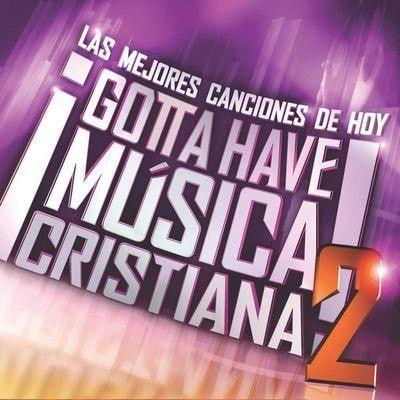 Gotta Have Música Cristiana 2, CD