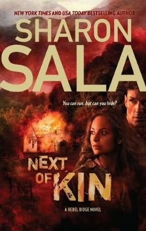 Musings of a Bookworm: Review Rewind: Next of Kin by Sharon Sala  win an e-copy of this great book!