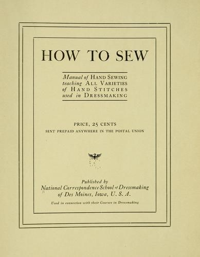 How to sew...   c. 1904via the Open Library     Free PDF Booklet Here
