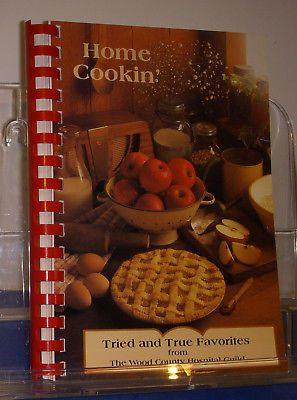 Home Cookin Cookbook 1996 Wood County Hospital Guild Ohio Soup Bread Dessert