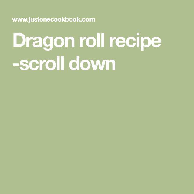 Dragon roll recipe -scroll down