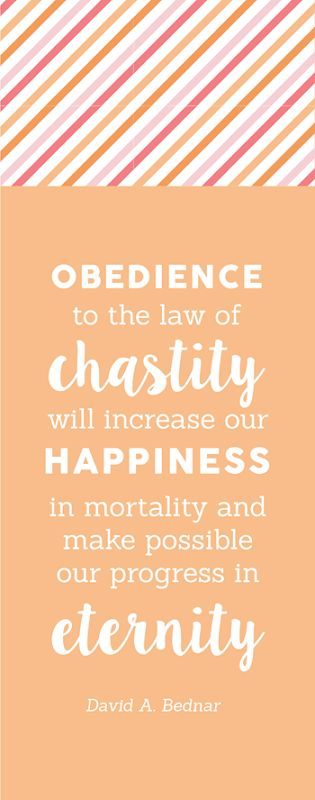 """""""Why is chastity important?"""" Lds YW Handout Come Follow Me Lessons August"""