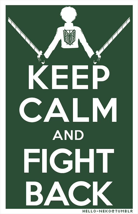 Hey, I found this really awesome Etsy listing at https://www.etsy.com/listing/171424703/keep-calm-attack-on-titan-poster