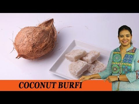COCONUT BURFI - Mrs Vahchef - YouTube