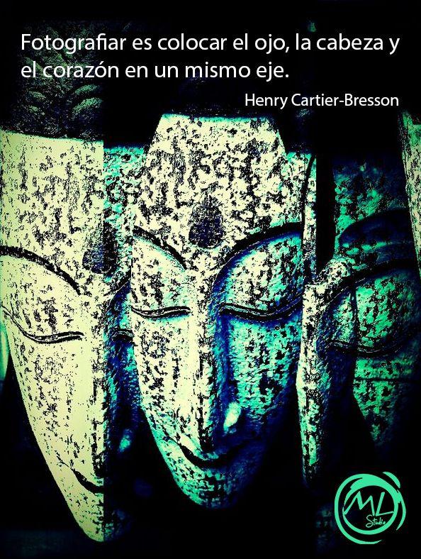 Fotografiar es colocar el ojo, la cabeza y el corazon en un mismo eje. - Henry Cartier-Bresson - Fotografía: Luigi López – ML Studio - www.facebook.com/alyluigistudio, http://www.eyeem.com/u/luislopezrivera9